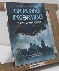 Un mundo invertido - Christopher Priest