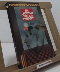 El juego de la mente - Norman Spinrad