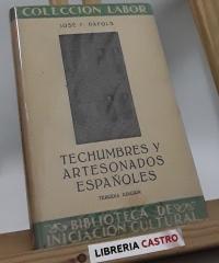 Techumbres y Artesonados Españoles - J. F. Ràfols