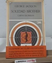 Soledad Brother. Cartas de prisión - George Jackson