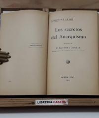 Los Secretos del Anarquismo y Asesinato de Canalejas y el Caso Ferrer - Constant Leroy