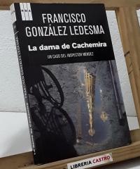 La dama de Cachemira. Un caso del Inspector Méndez - Francisco González Ledesma