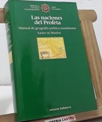 Las naciones del Profeta. Manual de geografía política musulmana - Xavier de Planhol