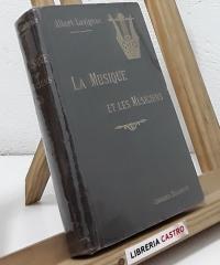 La Musique et les Musiciens - Albert Lavignac