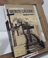 La batalla de Monte Cassino - Matthew Parker