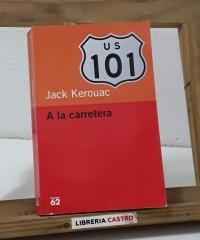 A la carretera - Jack Kerouac