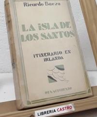 La isla de los Santos. Itinerario en Irlanda (dedicado por el autor) - Ricardo Baeza