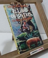 El Libro de los Tres. Crónicas de Prydain - Lloyd Alexander