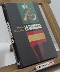 La Bandera - Pierre MacOrlan
