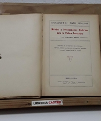 Enciclopedia del pintor decorador. Métodos y procedimientos modernos para la pintura decorativa - Antonio Saló