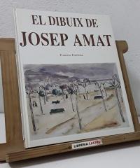 El dibuix de Josep Amat - Francesc Fontbona