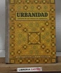 Urbanidad (Estudio de las reglas de conducta) - Isabel Mª del Carmen de Castellví y Gordón, Condesa del Castellá