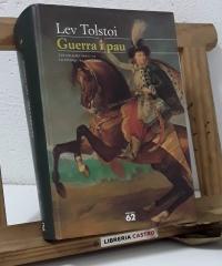 Guerra i Pau - Lev Tolstoi
