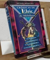 Crónicas de Elric de Melniboné (I - IV) - Michael Moorcock