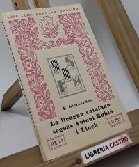 La llengua catalana segons Antoni Rubió i Lluch - R. Guilleumas