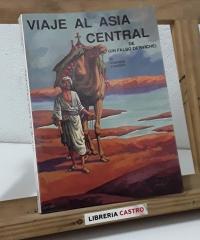 Viaje al Asia Central de un falso derviche - Arminius Vambery