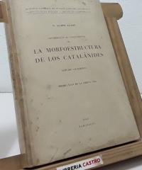 Contribución al conocimiento de la morfoestructura de los Catalánides (con un anexo con mapas) - N. Llopis Lladó