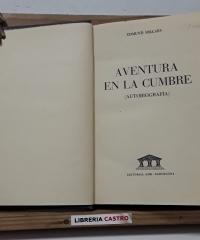 Aventura en la cumbre (Autobiografía) - Edmund Hillary