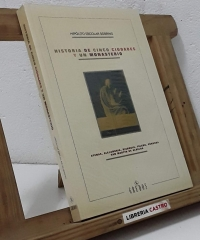 Historia de cinco ciudades y un monasterio - Hipólito Escolar Sobrino
