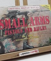 Small arms. Pistols and rifles - Ian V. Hogg