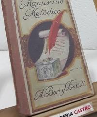 Manuscrito Metódico - Antonio Bori y Fontestá
