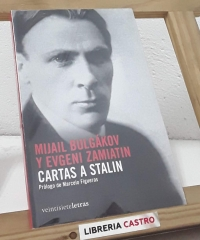 Cartas a Stalin - Mijail Bulgákov y Evgeni Zamiatin
