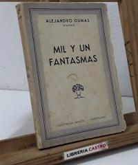 Mil y un fantasmas - Alejandro Dumas, Padre