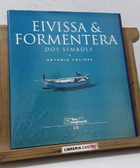 Eivissa & Formentera. Dos símbols - Antonio Colinas