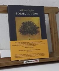 Poesía 1974 - 2004 - William Ospina