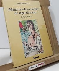 Memorias de un hombre de segunda mano (1968-1982) - Ramón Boldú