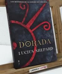 Dorada - Lucius Shepard