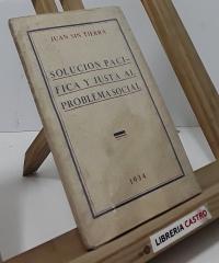 Solución pacífica y justa al problema social (dedicado por el autor) - Juan Sin Tierra