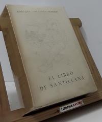 El libro de Santillana (edición limitada) - Enrigue Lafuente Ferrari