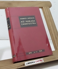 Así hablaba Zaratustra - Friedrich Nietzsche