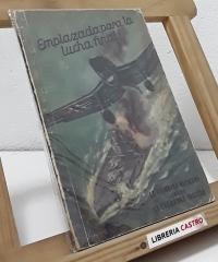 Emplazada para la lucha final. La aviación alemana contra la escuadra inglesa - Hans Georg Schulze
