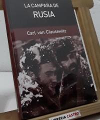 La campaña de Rusia - Karl Von Clausewitz