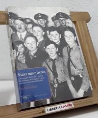 Nazis y buenos vecinos - Max Paul Friedman