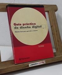 Guía práctica de diseño digital. Método fácil para aprender a diseñar - Pina Lewandowsky y Francis Zeischegg