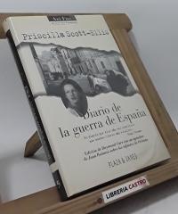 Diario de la guerra de España - Priscilla Scott-Ellis