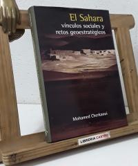 El Sahara. Vínculos sociales y retos geoestratégicos - Mohamed Cherkaoui