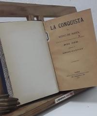 La Conquista del Reino Maya por el último conquistador Pío Cid - Angel Ganivet