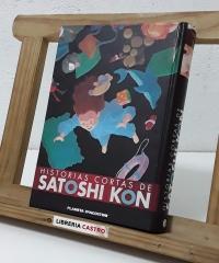 Historias cortas de Satoshi Kon - Satoshi Kon