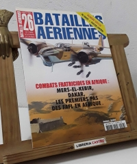 Batailles Aeriennes Nº 26. Spécial. Combats fraticides en Afrique - Varios