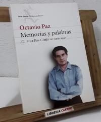 Memorias y palabras. Cartas a Pere Gimferrer 1966 - 1997 - Octavio Paz