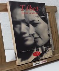 Tíbet. Mon amour. Conviviendo día a día con las tribus nómadas del Tíbet - Kate Karko