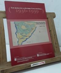 Los mapas en la Guerra Civil Española 1936 - 1939 - Varios