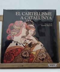 El cartellisme a Catalunya - Enric Jardí