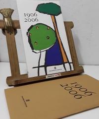 1906 - 2006. Publicació editada amb motiu de la Diada de Sant Jordi de 2006 - Varios