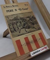 Pere II. El Gran - Per M.G. amb prolec de Carreras i Candi
