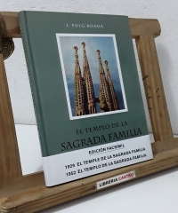 El templo de la Sagrada Familia. Síntesis del arte de Gaudí (Facsímil) - Isidre Puig Boada